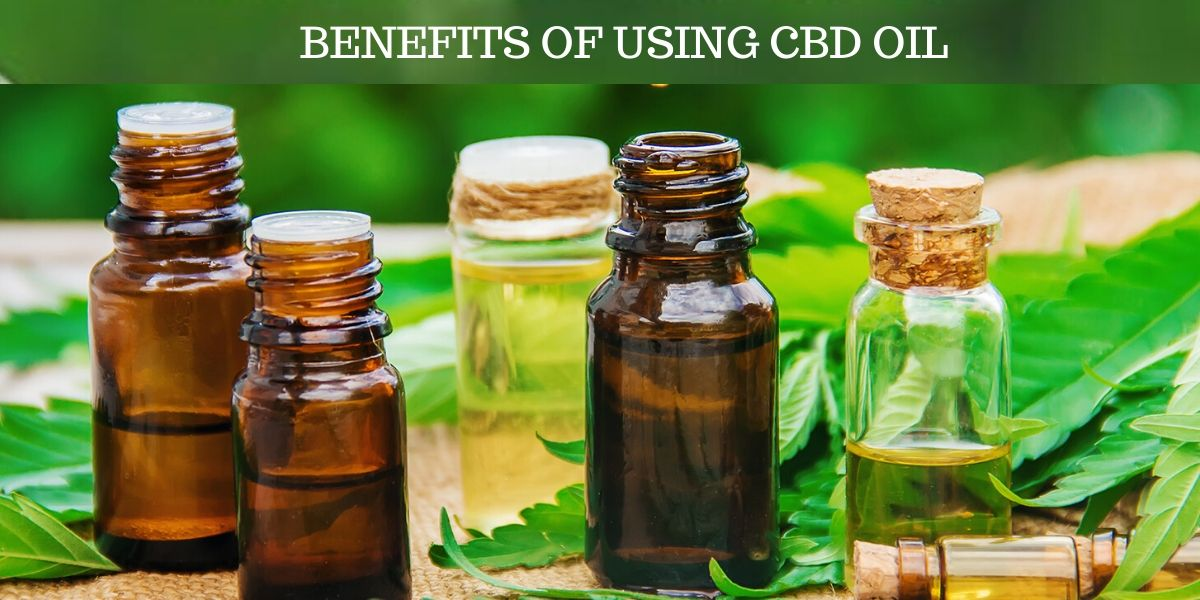 Benefits of CBD Oil to Improve Your Health